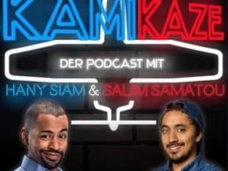 KAMIKAZE - Podcast mit Hany Siam & Salim Samatou